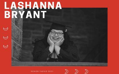 Lashanna Bryant: Blog #2