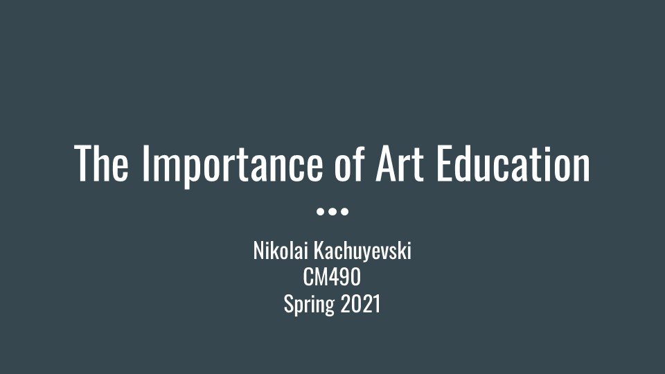 Nikolai Kachuyevski : The Importance of Art Education